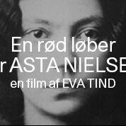 En rød løber for Asta Nielsen